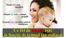 Read more: Ce fel de mamă ești în funcție de semnul tău zodiacal