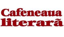 """Read more: Premiile revistei """"Cafeneaua literară"""" pentru 2013"""