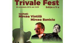 Read more: Mircea Vintilă și Mircea Baniciu, la TRIVALE FEST 2019