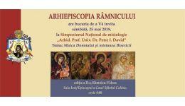 """Read more: Arhiepiscopia Râmnicului: Simpozionul Național de Misiologie """"Arhid. Prof. Univ. Dr. Petre I. David"""", ediția a II-a"""